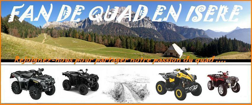 FAN DE QUAD EN ISERE