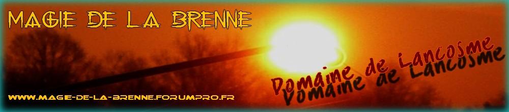 Magie de la Brenne - Domaine de Lancosme