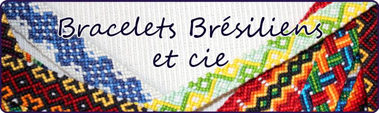 Bracelets Br�siliens et Cie