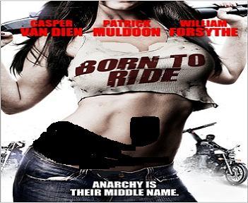 فيلم Born To Ride 2011 مترجم بجودة DVDrip - أكشن