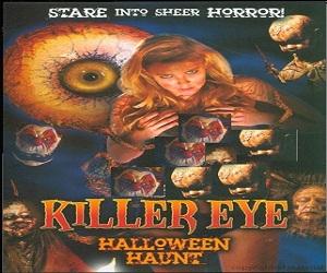 بإنفراد فيلم Killer Eye Halloween Haunt 2011 مترجم DVDrip