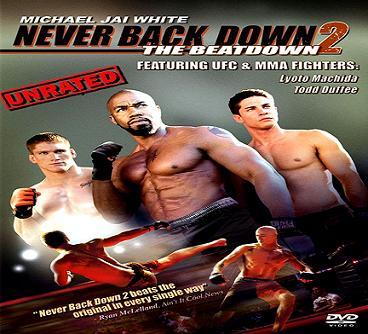 بإنفراد فيلم Never Back Down 2 2011 مترجم جوده DVDrip - أكشن