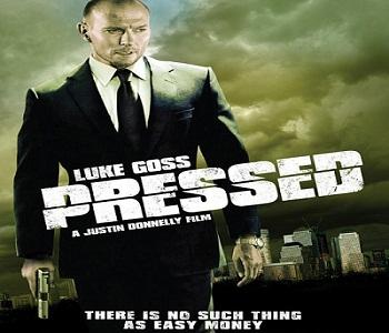 فيلم Pressed 2011 مترجم DVDrip جريمة وإثارة