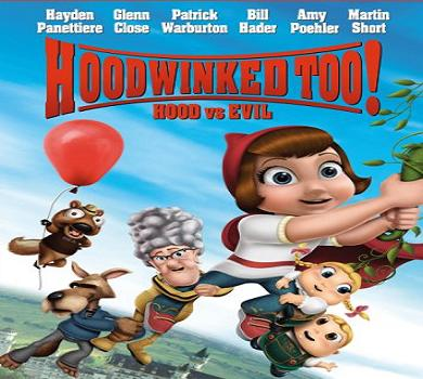 فيلم Hoodwinked Too Hood vs Evil 2011 Bluray مترجم