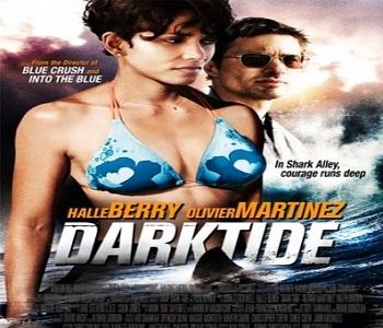 فيلم Dark Tide 2012 مترجم DVDrip للنجمة هالي بيري