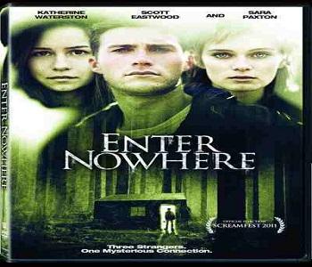 فيلم Enter Nowhere 2011 مترجم DVDrip - رعب وغموض