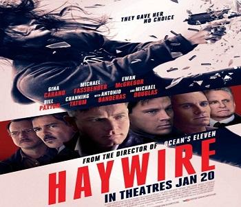 بإنفراد فيلم Haywire 2012 مترجم بأفضل جودة - أكشن