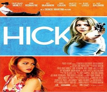 بإنفراد فيلم Hick 2011 مترجم جودة HDRip إثارة كوميدي
