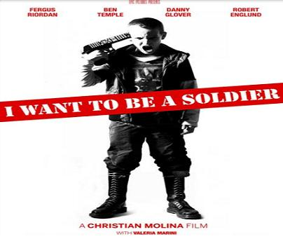 بإنفراد فيلم I Want to be a Soldier 2011 مترجم بجوده DVDrip