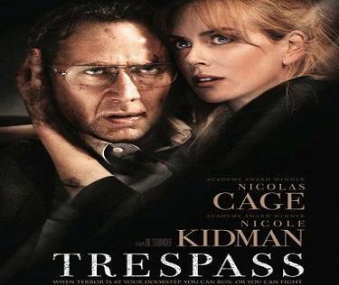 فيلم Trespass 2011 DVDr مترجم - نيكولاس كيج ونيكول كيدمان