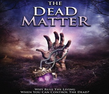 فيلم The Dead Matter 2011 مترجم BRRip - رعب