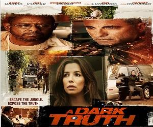 بإنفراد فيلم A Dark Truth 2012 مترجم DVDRip - أكشن