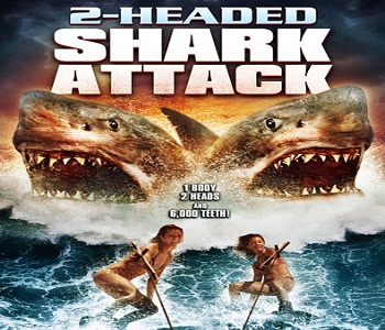 فيلم 2-Headed Shark Attack 2012 مترجم DVDrip - رعب خيال علمي