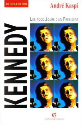 Kennedy - Les 1000 Jours d'un Président