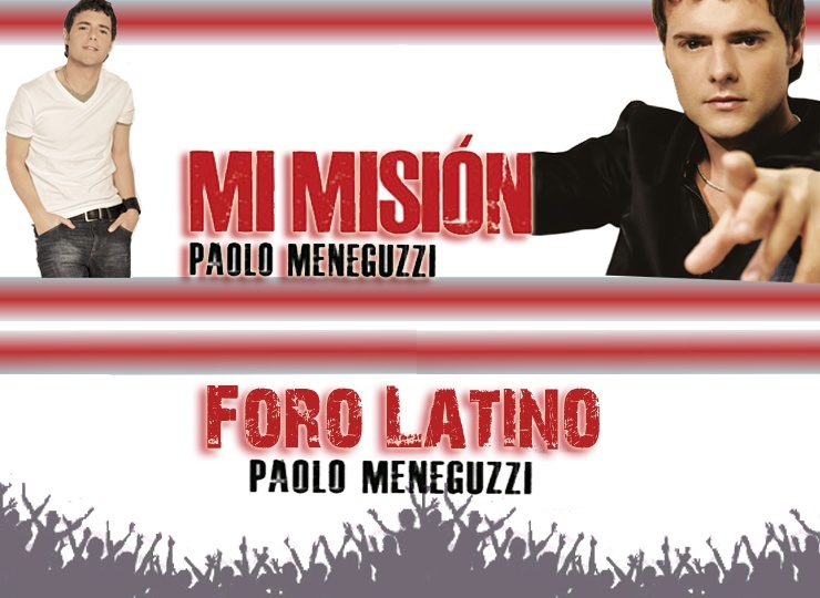 Paolo Meneguzzi Official Latin Forum