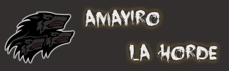 Amayiro - La Horde