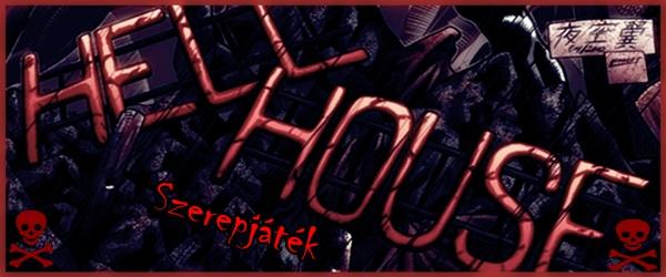 Hellhouse Szerepjáték