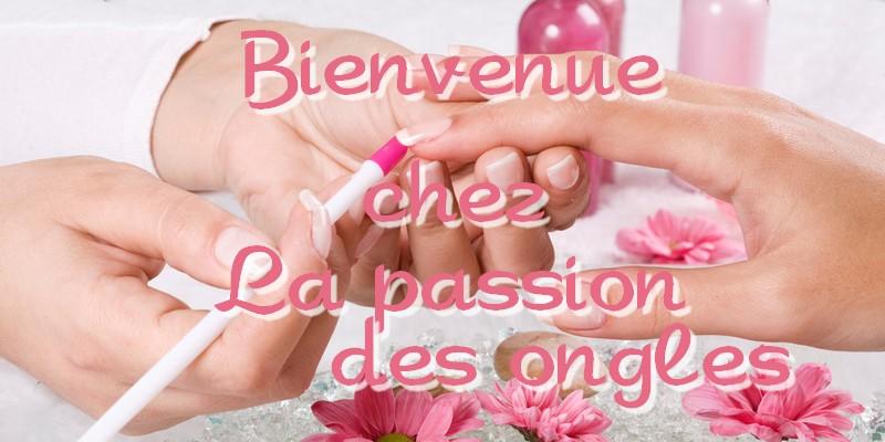la passions des ongles