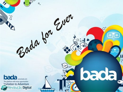 Bada for Ever