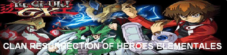 CLAN RESURRECTION OF HEROES ELEMENTALES