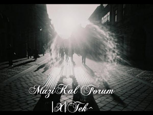 |X|TeK^ MuZik ForuM