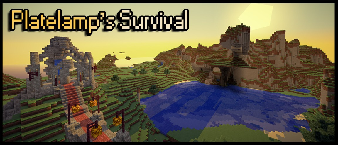 Platelamp's Survival Minecraft Forum